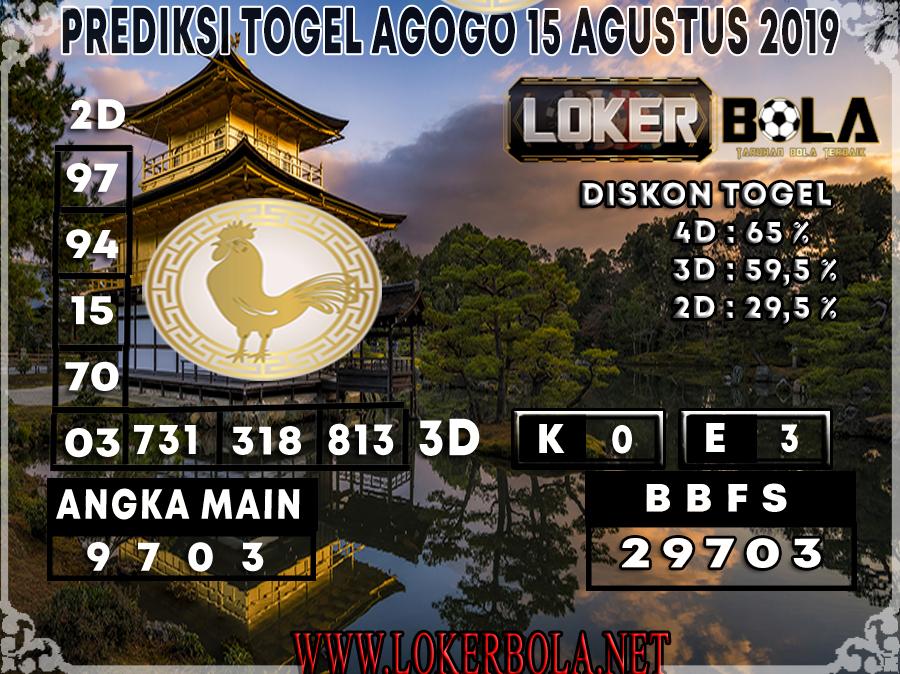 PREDIKSI TOGEL AGOGO LOKERBOLA 15 AGUSTUS 2019