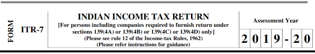 ITR-7 Form for AY 2019-20 (FY 2018-19)