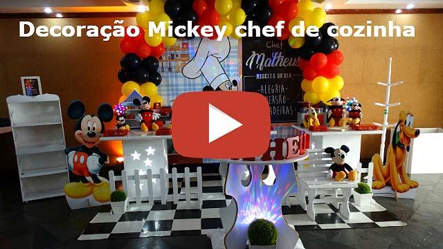 Vídeo da decoração de aniversário tema Mickey Chef de Cozinha