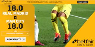 betfair supercuota champions Real Madrid vs Manchester City 26 febrero 2020