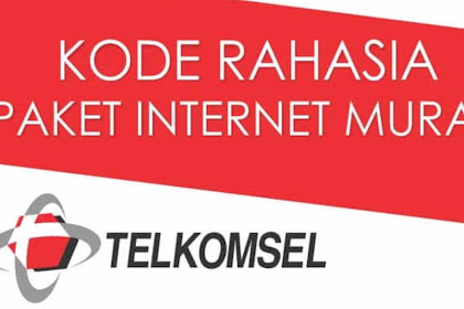 Dial Paket Internet Telkomsel paling Murah 2018