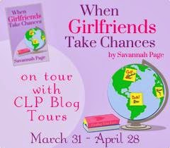 CLP Blog Tours Review & Excerpt: When Girlfriends Take Chances by Savannah Page