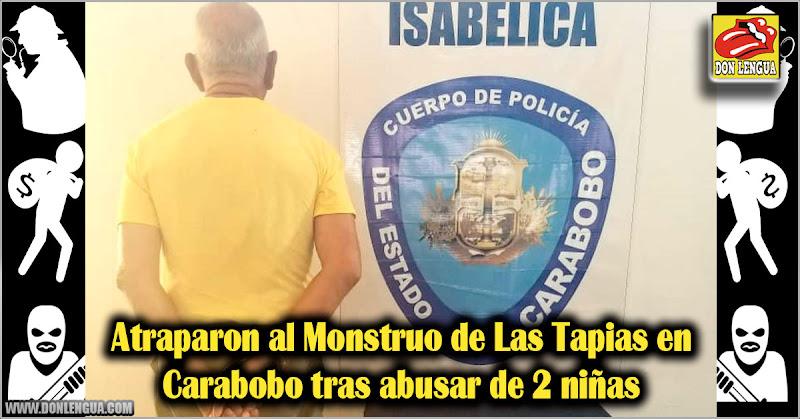 Atraparon al Monstruo de Las Tapias en Carabobo tras abusar de 2 niñas