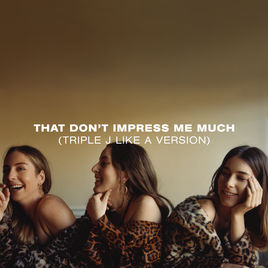 Haim - That Don't Impress Me Much