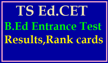 TS EdCET 2019 B.Ed Entrance Test , rank cards and results /2019/06/ts-edcet-results-telangana-tsedcet-rank-cards-finalkey-tsedcet.org.html