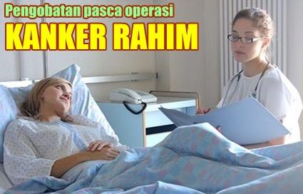 Pengobatan Setelah Melakukan Operasi Kanker Rahima