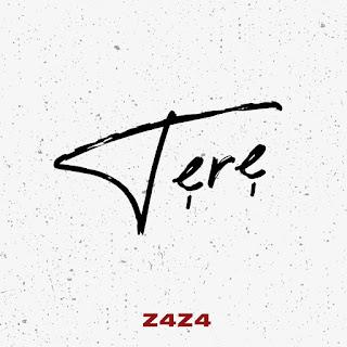 [Music] Z4Z4 - Tere