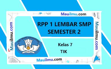 https://www.mauilmu.com/2020/11/rpp-1-lembar-tik-kelas-7-semester-genap.html