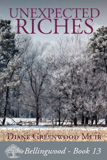 https://www.amazon.com/Unexpected-Riches-Bellingwood-Book-13-ebook/dp/B01DELYEDK/ref=sr_1_1?ie=UTF8&qid=1464464202&sr=8-1&keywords=unexpected+riches+diane+greenwood+muir