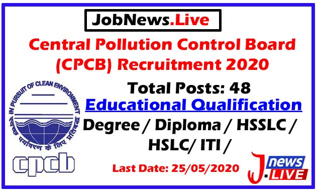Central Pollution Control Board (CPCB) Recruitment 2020: Apply Online For 48 posts