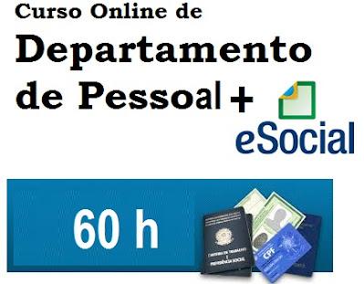 Curso Online de Departamento Pessoal com E-Social - 60hs