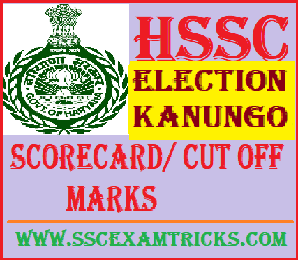 HSSC Election Kanungo Scorecard/ Cut off Marks