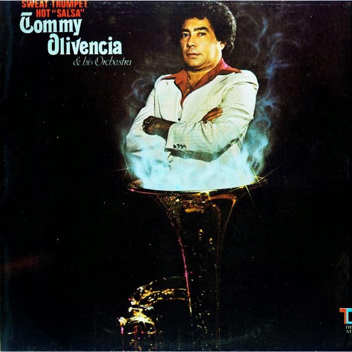 """SWEAT TRUMPET HOT """"SALSA"""" - TOMMY OLIVENCIA ORQ. (1978)"""