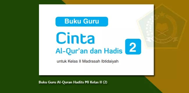 Buku Guru Al-Quran Hadits MI Kelas 2