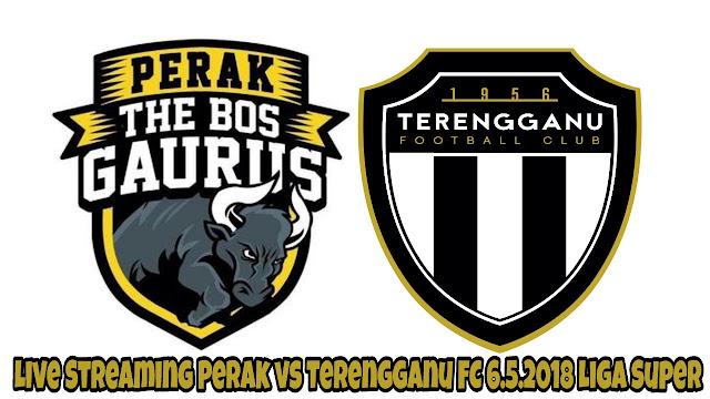 Live Streaming Perak vs Terengganu FC 6.5.2018 Liga Super