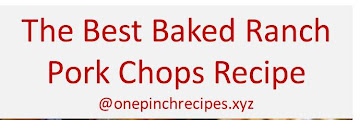 The Best Baked Ranch Pork Chops Recipe
