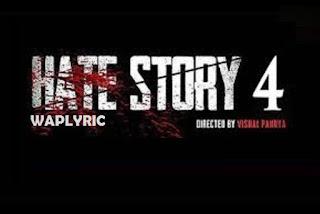 Hate story 4 waplyric.jpg