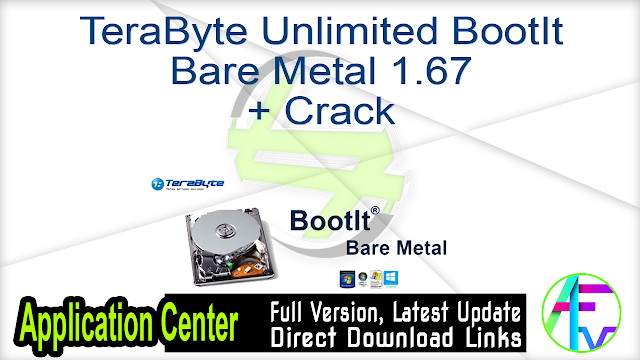 TeraByte Unlimited BootIt Bare Metal 1.67 + Crack