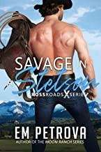 Savage in a Stetson by Em Petrova