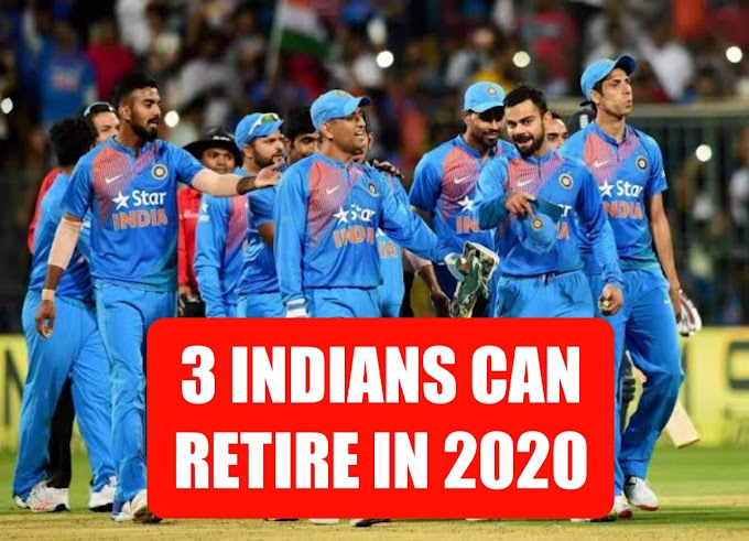 3 Star Indian players who can retire in 2020, No.1 is almost certain