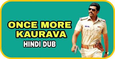 Once More Kaurava Hindi Dubbed Movie