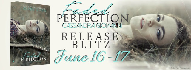 Release Blitz: Faded Perfection by Cassandra Giovanni