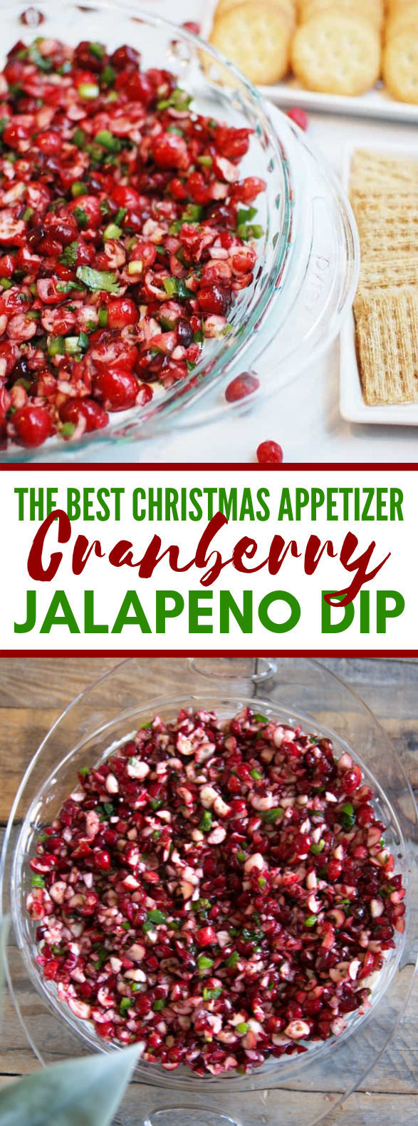 Cranberry Jalapeno Cream Cheese Dip #appetizers #holidayrecipes
