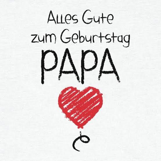 Herzlichen Gluckwunsch Zum Geburtstag Papa Alles Gute Zum Geburtstag