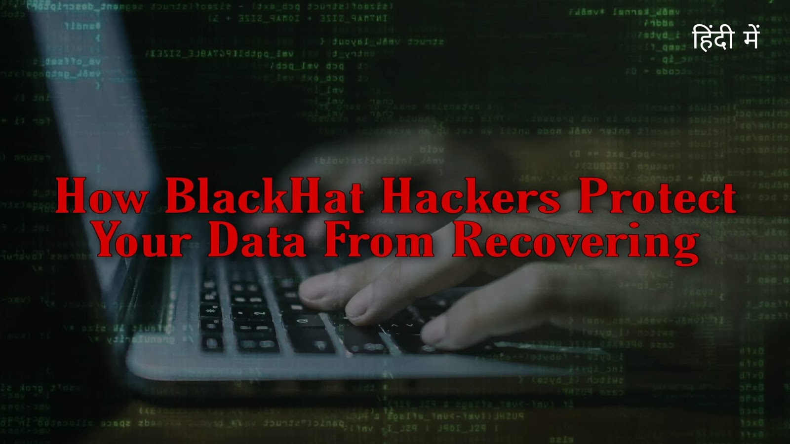 How Hackers Protect Our ( Data ) From Recovering - Live Practical