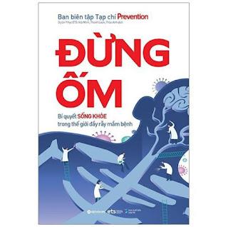 Sách - Đừng ốm: bí quyết sống khỏe trong thế giới đầy rẫy mầm bệnh ebook PDF-EPUB-AWZ3-PRC-MOBI