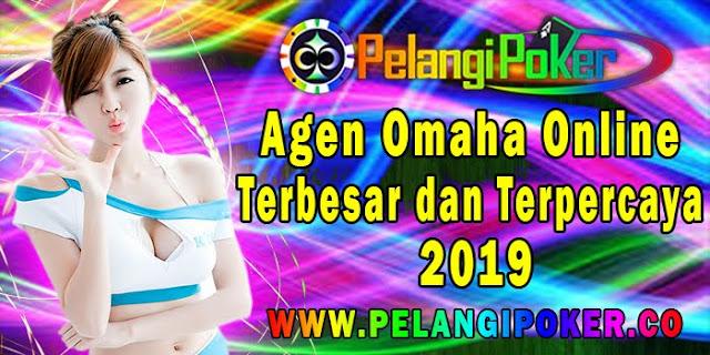 Agen-Omaha-Online-Terbesar-dan-Terpercaya-2019