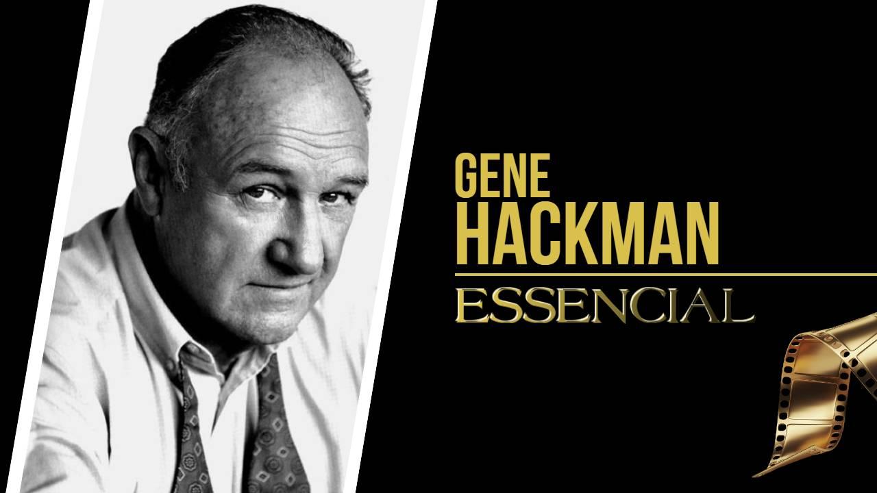 gene-hackman-10-filmes-essenciais