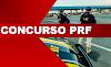 Atenção! Saiu EDITAL do novo Concurso da Polícia Rodoviária Federal com 1.500 vagas