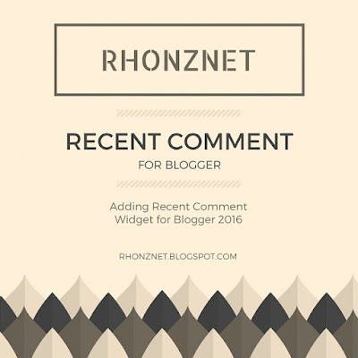 Adding Recent Comment Widget for Blogger 2016