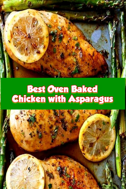 #Best #Oven #Baked #Chicken #with #Asparagus
