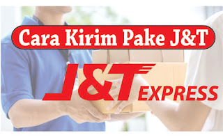 Cara Kirim Barang J&T Express COD