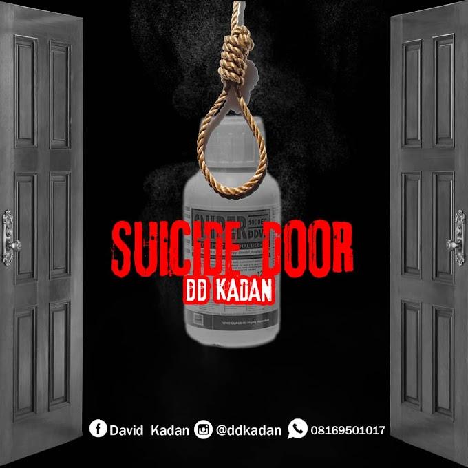 [MUSIC] SUICIDE DOOR | alabagist.com.ng