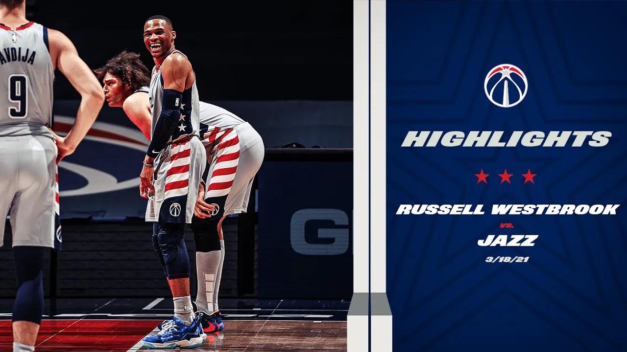 Russell Westbrook 35pts 15reb 13ast vs UTA   March 18, 2021   2020-21 NBA Season