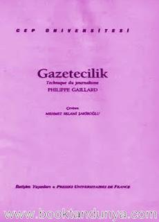 Philippe Gaillard - Gazetecilik  (Cep Üniversitesi Dizisi - 15)