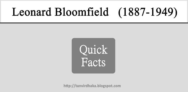 Leonard Bloomfield Quick Facts
