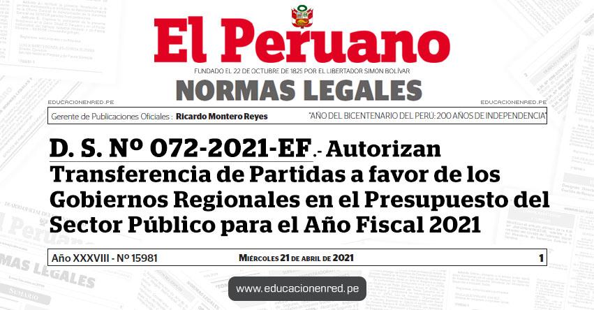D. S. Nº 072-2021-EF.- Autorizan Transferencia de Partidas a favor de los Gobiernos Regionales en el Presupuesto del Sector Público para el Año Fiscal 2021