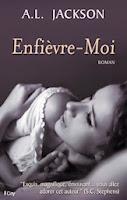 http://lachroniquedespassions.blogspot.fr/2014/09/plus-pres-de-toi-tome-1-enfievre-moi-de.html