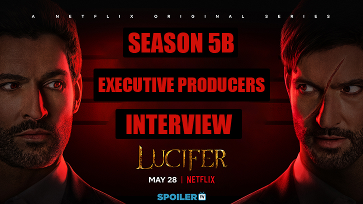 Lucifer - Exclusive Season 5B Executive Producer Interview May 2021