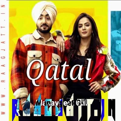 Qatal by Manavgeet Gill, Gurlez Akhtar lyrics