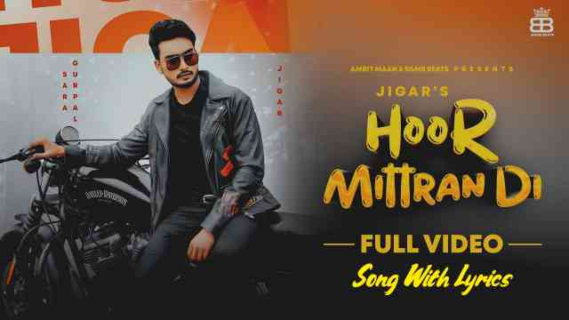 Hoor Mittra Di Lyrics In English - Amrit Maan | Jigar
