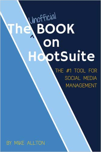 The Unofficial Book on Hootsuite