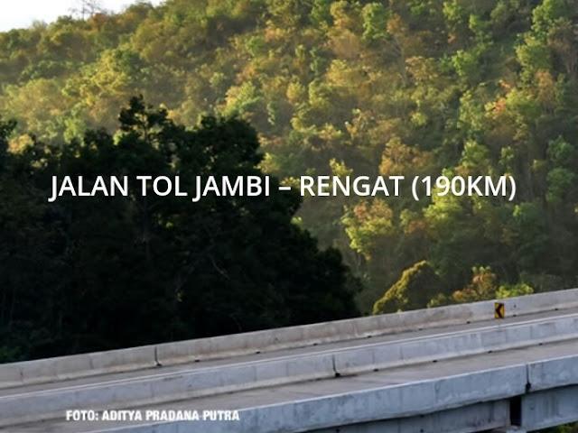Perencanaan Jalan Tol Jambi Rengat