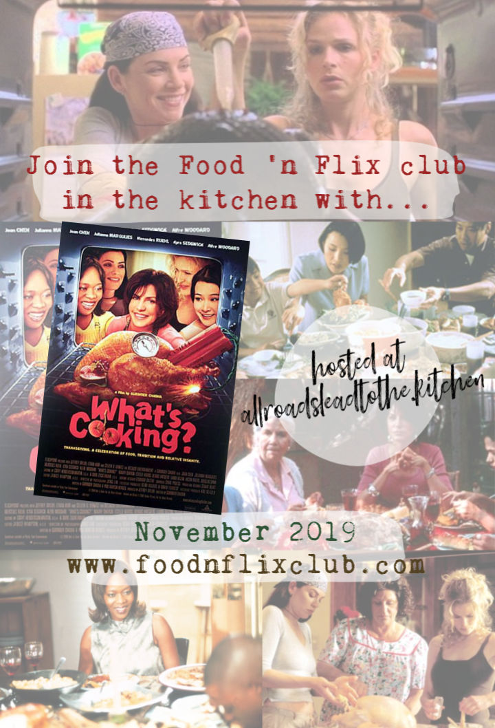 "The #FoodnFlix Club is creating recipes inspired by the Thanksgiving movie ""What's Cooking"" all November long!"