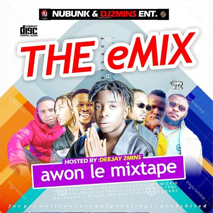 Nubunk x Dj 2mins – Awon Le Mixtape