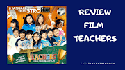Review Film Teachers, Tayang Perdana di STRO